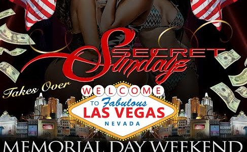 FRI, SAT, & SUNDAY MAY 23-25, 2014: SECRET SUNDAYz LAS VEGAS