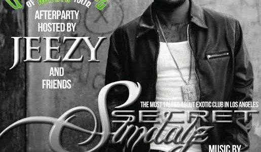 SUNDAY AUGUST 24, 2014: SECRET SUNDAYz UNDER INFLUENCE TOUR AFTER-PARTY w/ JEEZY