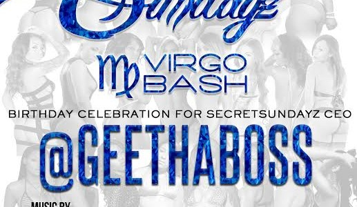 SUNDAY SEPTEMBER 14, 2014: SECRET SUNDAYz FOUNDER GEETHABOSS BIRTHDAY