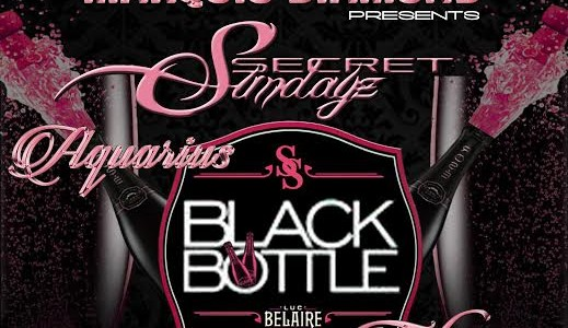 SUNDAY FEBRUARY 15, 2015: SECRET SUNDAYz AQUARIUS BLACK BOTTLE TAKEOVER