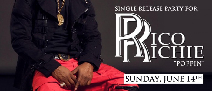 "SUNDAY JUNE 14, 2015: SECRET SUNDAYz RICO RICHIE SINGLE RELEASE ""POPPIN"""