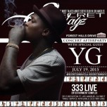 SUNDAY JULY 19, 2015: SECRET SUNDAYz FOREST HILL DRIVE CONCERT AFTERPARTY w/ YG