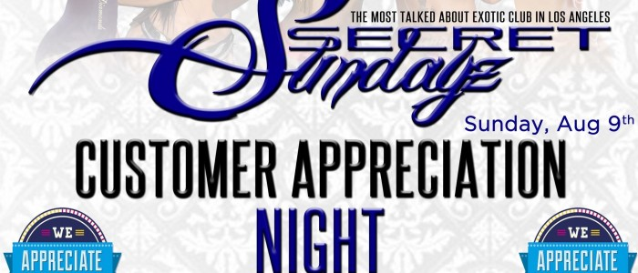 SUNDAY AUGUST 9, 2015: SECRET SUNDAYz CUSTOMER APPRECIATION