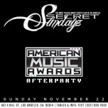 SUNDAY NOV. 22, 2015 SecretSundayz American Music Awards AfterParty
