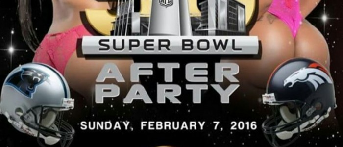 SUNDAY FEBRUARY 7, 2016 SUPER BOWL AFTER-PARTY