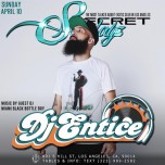 SUNDAY SECRETSUNDAYZ APRIL 10, 2016 BLACK BOTTLE BOY DJ ENTICE