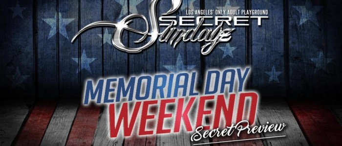 SUNDAY SECRETSUNDAYZ MAY 29, 2016 MEMORIAL DAY WEEKEND HOLLYWOOD
