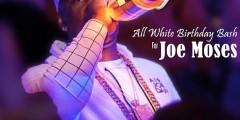 SUNDAY SECRETSUNDAYZ JULY 31, 2016 JOE MOSES ALL WHITE PARTY