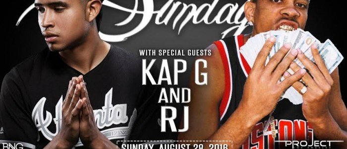 SUNDAY SECRETSUNDAYZ August 28, 2016 KAP G & RJ