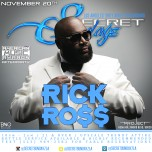 "SUNDAY SECRETSUNDAYZ NOV 20, 2016 ""American Music Awards AfterParty w/ RICK ROSS"""