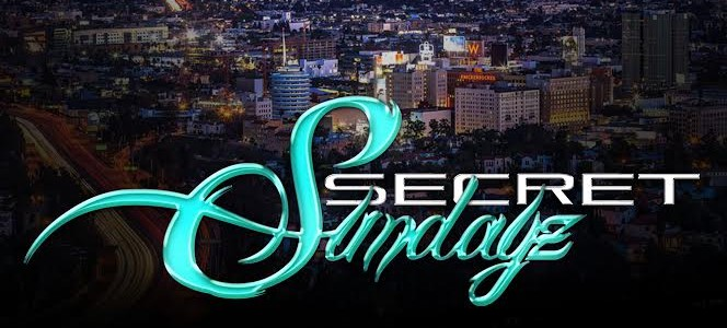"JULY 16, 2017 SecretSundayz 1661 N Ivar Ave ""WE OPEN EVERY SUNDAY"""