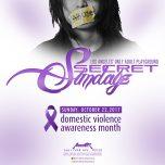 "SUNDAY Oct. 22, 2017 SecretSundayz ""Domestic Violence Awareness Month"""