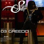 SUNDAY Nov 12, 2017 SecretSundayz Hosted by 03 Greedo