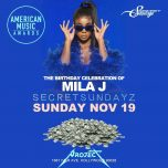 SUNDAY Nov 19, 2017 SecretSundayz MILA J BIRTHDAY