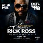 SAT 6/23 BET AWARDS WEEKEND MMG TAKEOVER w/ RICK ROSS & FRIENDS