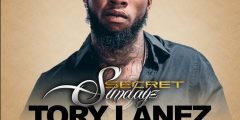 SUN 6/24 BET AWARDS WEEKEND TORY LANEZ pres SECRETSUNDAYz